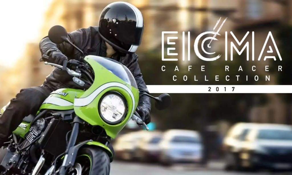 Return of the Cafe Racers - EICMA 2017 Cafe Racer Collection