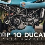 Top 10 Ducati Cafe Racers